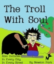 The Troll With Soul